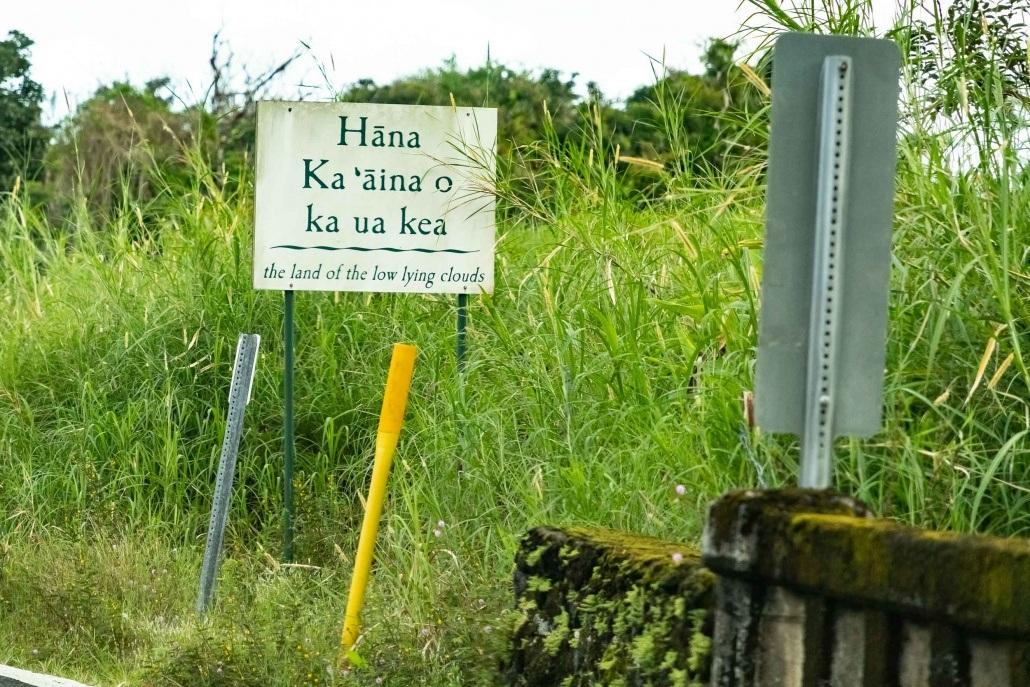 Hana town Meaning Sign Road to Hana Maui